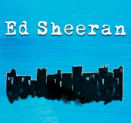06.29.17 Ed Sheeran-v1-530x500.jpg