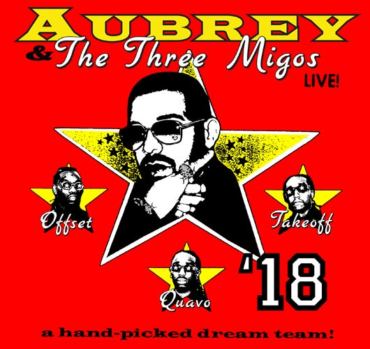 More Info for Platinum Selling Artist Drake Announces 'Aubrey and the Three Migos Tour' With Special Guests Migos