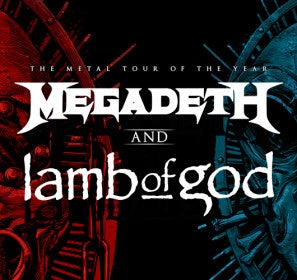 More Info for RESCHEDULED: Megadeth and Lamb of God