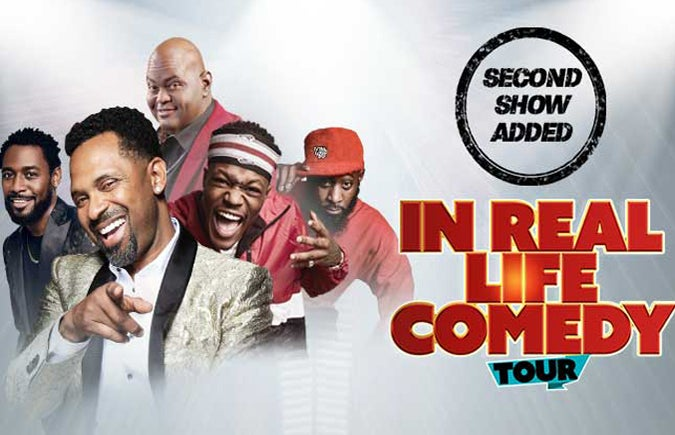 More Info for In Real Life Comedy Show with Mike Epps Adds Second Performance